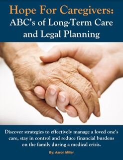 Hope for Caregivers: ABCs of Long-Term Care and Legal Planning